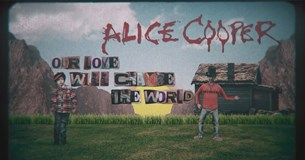Alice Cooper: Our Love Will Change The World
